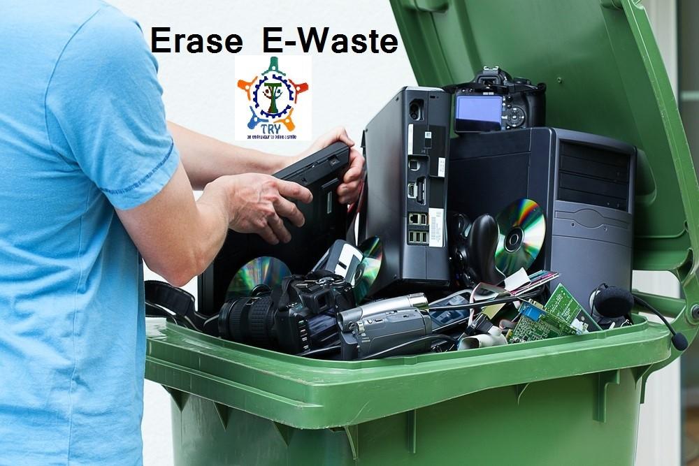 Erase E-Waste